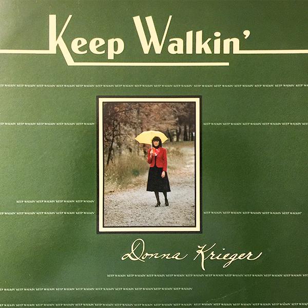Donna Krieger Keep Walkin'